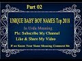 UNIQUE BABY BOY NAMES Top 2018 | With Meaning | Kids Name, Part 02