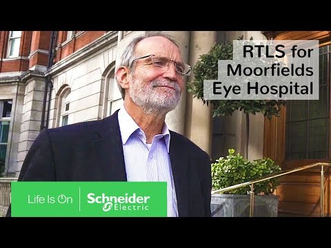 Internet of Things (IoT) & EcoStruxure: RTLS for Moorfields Eye Hospital | Schneider Electric