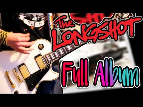 The Longshot -  Love Is For Losers (FULL ALBUM) Guitar Cover 1080P