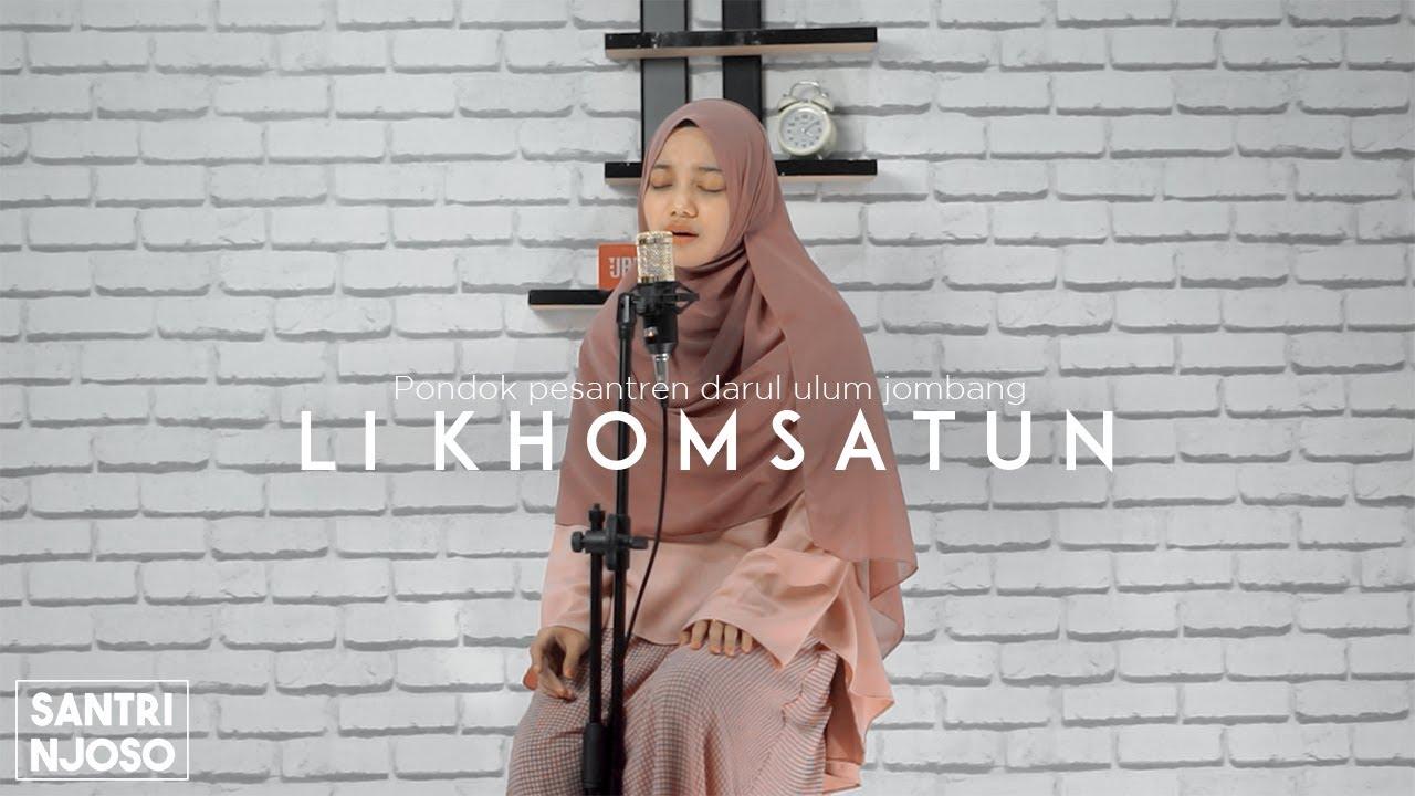 Download LI KHOMSATUN | voc. Lailah Cover Akustik Santri Njoso