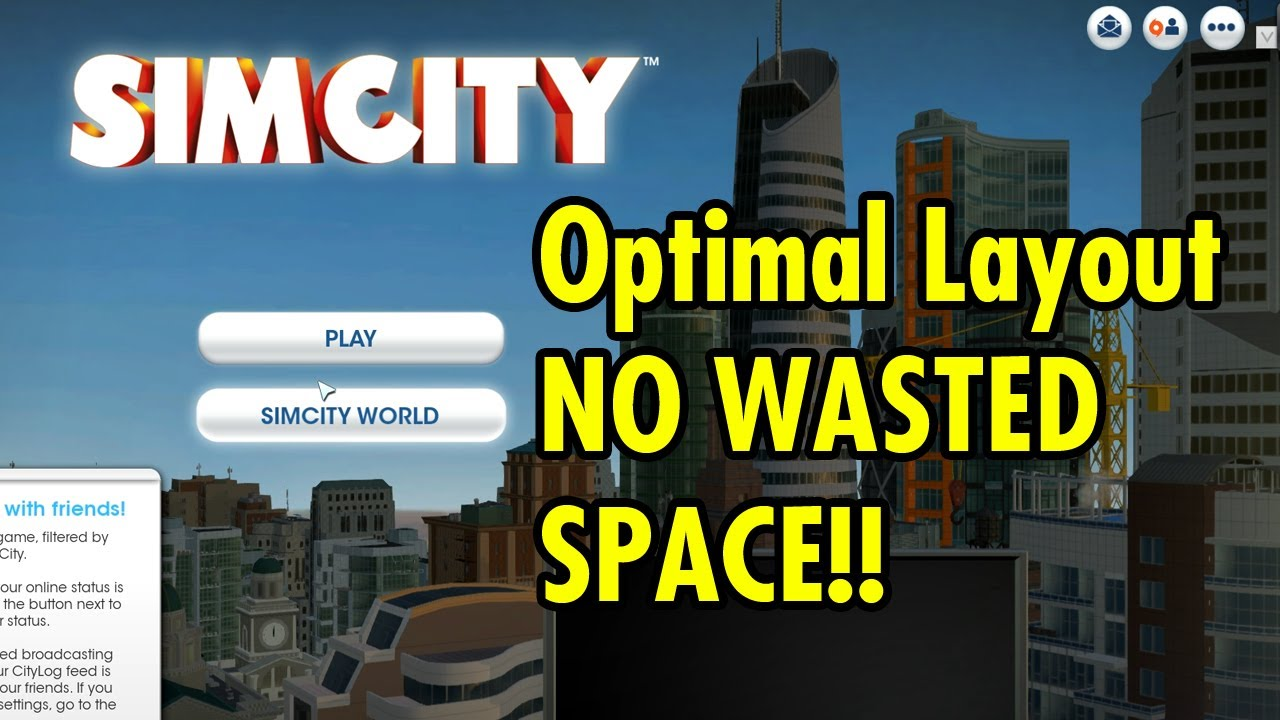 Most efficient layout possible in sim city youtube