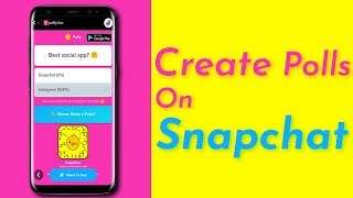 How To Create Polls On Snapchat