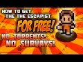 How to get the Escapist for free No torrents 2015 All maps