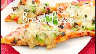Bread Pizza | How to make Bread Pizza - Quick Recipe