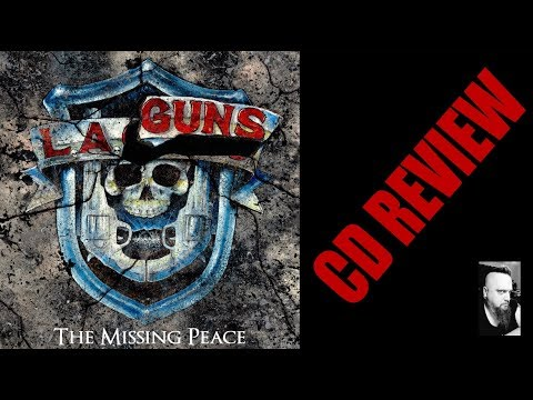 L.A. GUNS - THE MISSING PEACE (CD REVIEW)...