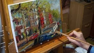 """Весна. Амстердам"". Живопись маслом. Process of creating oil painting. Oil painting demonstration."