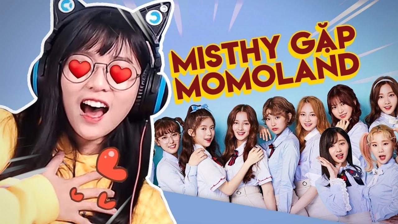 MisThy gặp MOMOLAND và cái kết !!! || THY ƠI MÀY ĐI ĐÂU ĐẤY ???