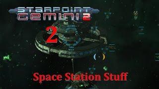 Starpoint Gemini 2 ~ Origins DLC Campaign ~ Episode 2: Space Station Stuff