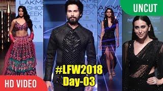 Lakme Fashion Week 2018 DAY - 03 | FULL SHOW | Shahid Kapoor, Jhanvi, Karishma Kapoor, Disha Patani