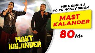 Mast Kalander  Mika Singh  Yo-yo Honey Singh  New Song
