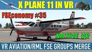 X Plane 11 Native VR FSEconomy #35 Carenado 208B In Hawaii Oculus Rift