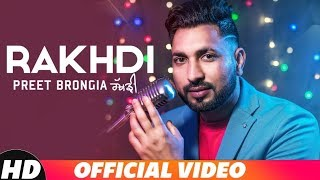 Gambar cover Rakhdi (Full Video) | Preet Brongia | Raksha Bandhan Special Song 2018
