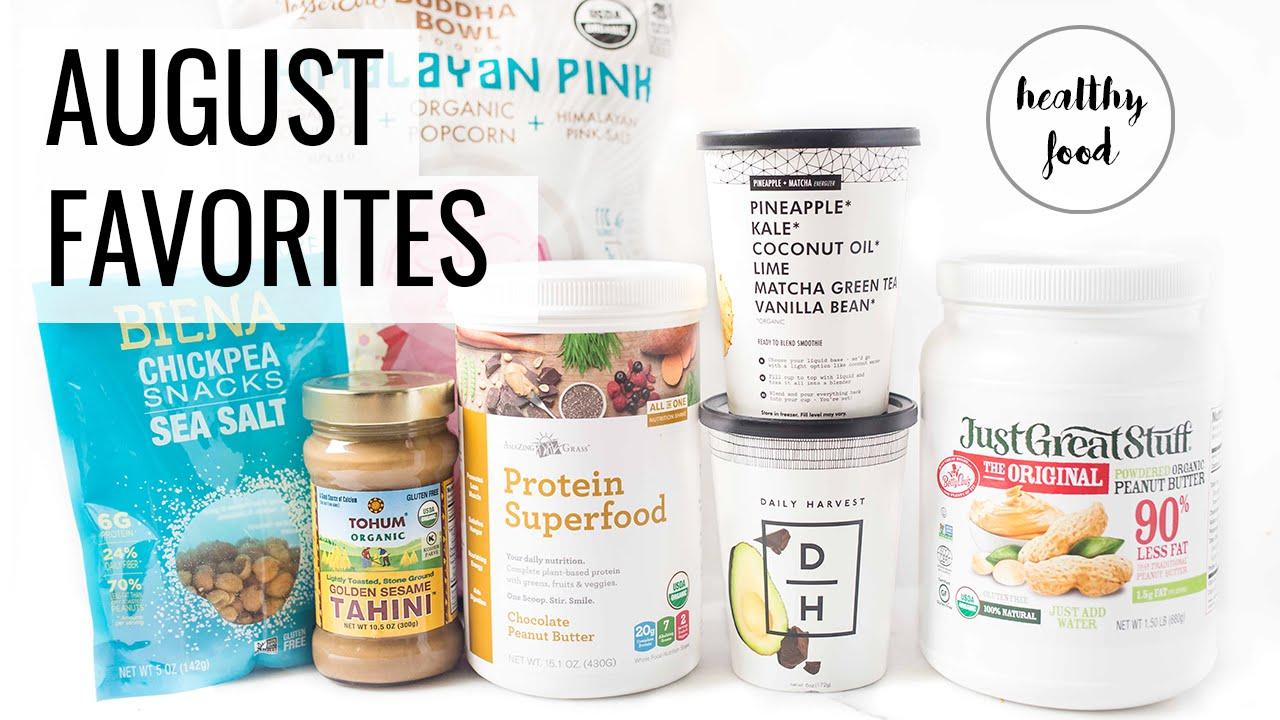 AUGUST FAVORITES | healthy vegan food