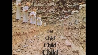 Child - Child (1970) (US, ULTRA RARE Acid Rock, Psychedelic Rock)
