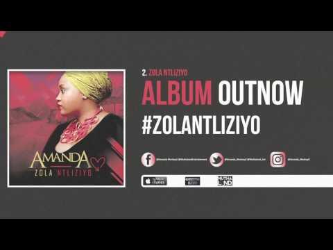 Amanda Mankayi - Zola Ntliziyo