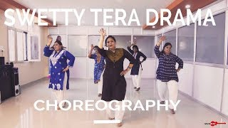 Swetty Tera Drama || ladies bollywood dance choreography || ajay bisht || bareli ki barfi