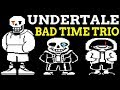 Undertale Bad Time Trio 2 Sans Underswap Papyrus и Storyshift Chara АДСКАЯ СЛОЖНОСТЬ mp3