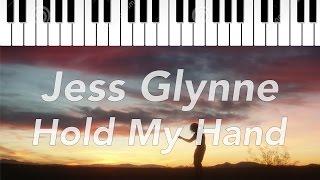 Jess Glynne | Hold My Hand | Piano Instrumental Lyrics