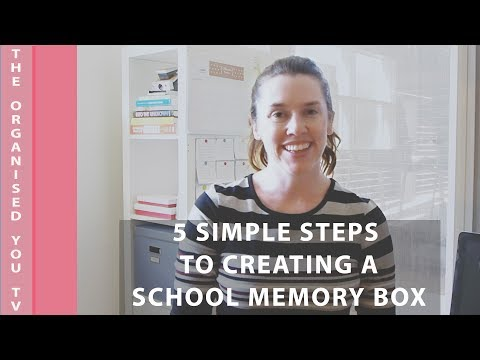 5 Simple Steps to Creating a School Memory Box