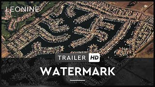 Watermark - Trailer (deutsch/german)
