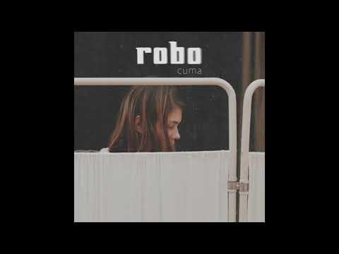 The Robo - Cuma