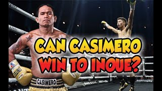 Can Casimero Win to Inoue
