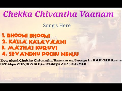 Chekka Chivantha Vaanam Mp3 Songs