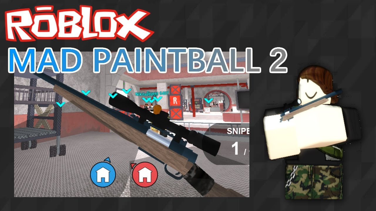 Roblox Mad Paintball 2 Sniper Battle Yt - Make Robux Free ... |Mad Paintball Sniper