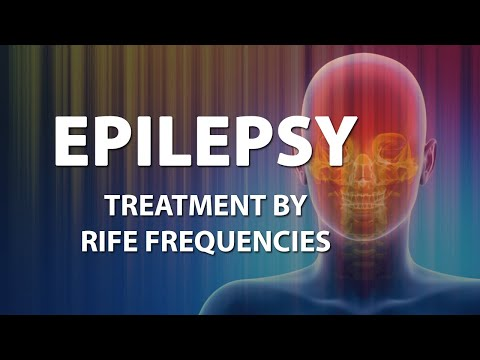Epilepsy - RIFE Frequencies Treatment - Energy & Quantum Medicine with Bioresonance