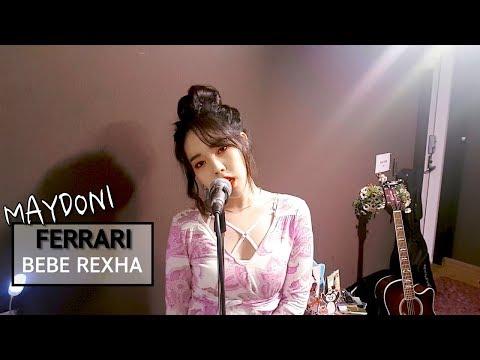 Bebe Rexha - Ferrari(cover by MAYDONI)