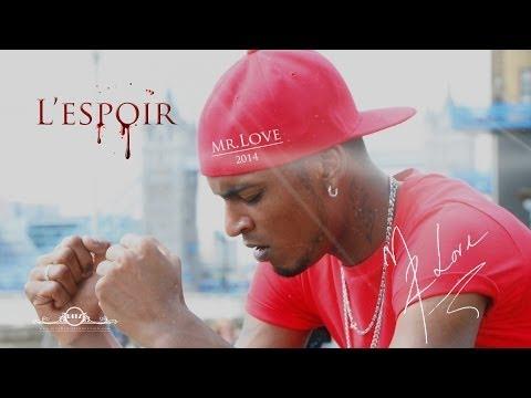 Mr. Love: L'espoir - Official Clip (HQ)