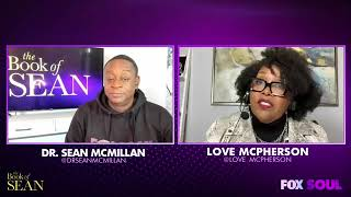 FOX SOUL TV - The Book of Sean with Love McPherson