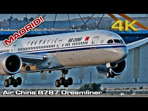 Air China Boeing 787 Dreamliner landing Madrid [4K] UHD
