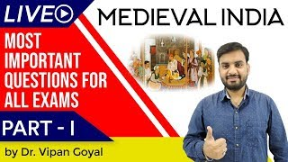Medieval Indian History I Most Important Questions For All Exams Set 1 by Dr Vipan Goyal