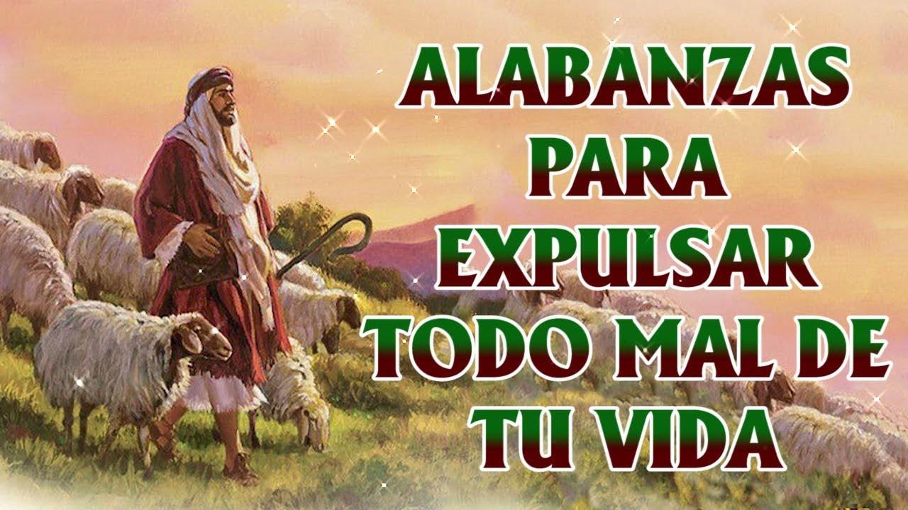 Download ALABANZAS PARA EXPULSAR TODO MAL DE TU VIDA   MÚSICA CATÓLICA PARA EMPEZAR EL DÍA DE LA MANO DE DIOS