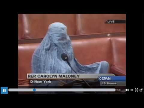 Rep. Carolyn Maloney [D-NY12] wears burka on House floor - Taliban treatment of Afghan women