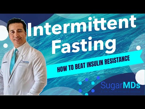 Why and How to do INTERMITTENT FASTING (How to beat insulin resistance).
