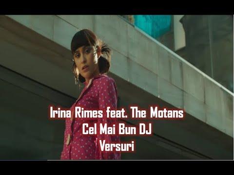 Irina Rimes feat. The Motans - Cel Mai Bun DJ | Versuri
