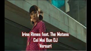 Irina Rimes feat. The Motans - Cel Mai Bun DJ Versuri