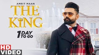 1 Day To Go | The King | Amrit Maan | Releasing On 18th Sept 2019 | Speed Records