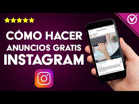 Cómo Hacer Anuncios y Publicidad en Instagram Gratis, de pago o sin Pagar - Paso a paso