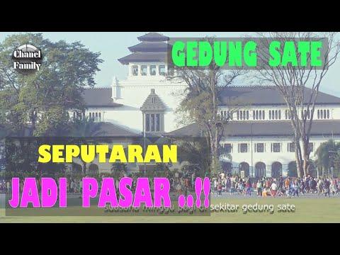 GEDUNG SATE BANDUNG Dan SEKITARNYA...Kayak Gini Klo Minggu Pagi.!!
