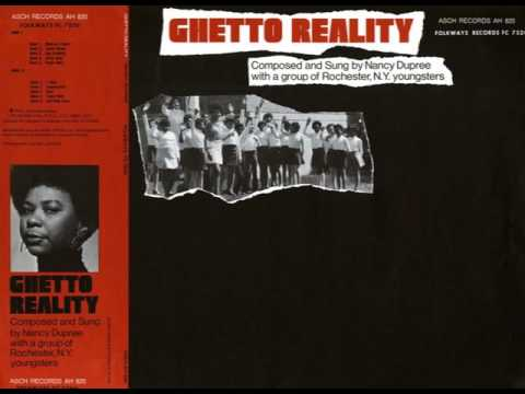 Nancy Dupree With Group Of Rochester, NY Youngsters ‎– Ghetto Reality full album