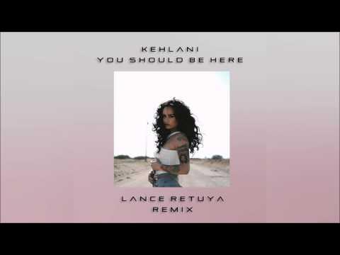 Kehlani- You Should Be Here (West Coast Remix) Prod. by Lance Retuya