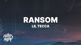 Download Lil Tecca - Ransom (Lyrics) Mp3 and Videos