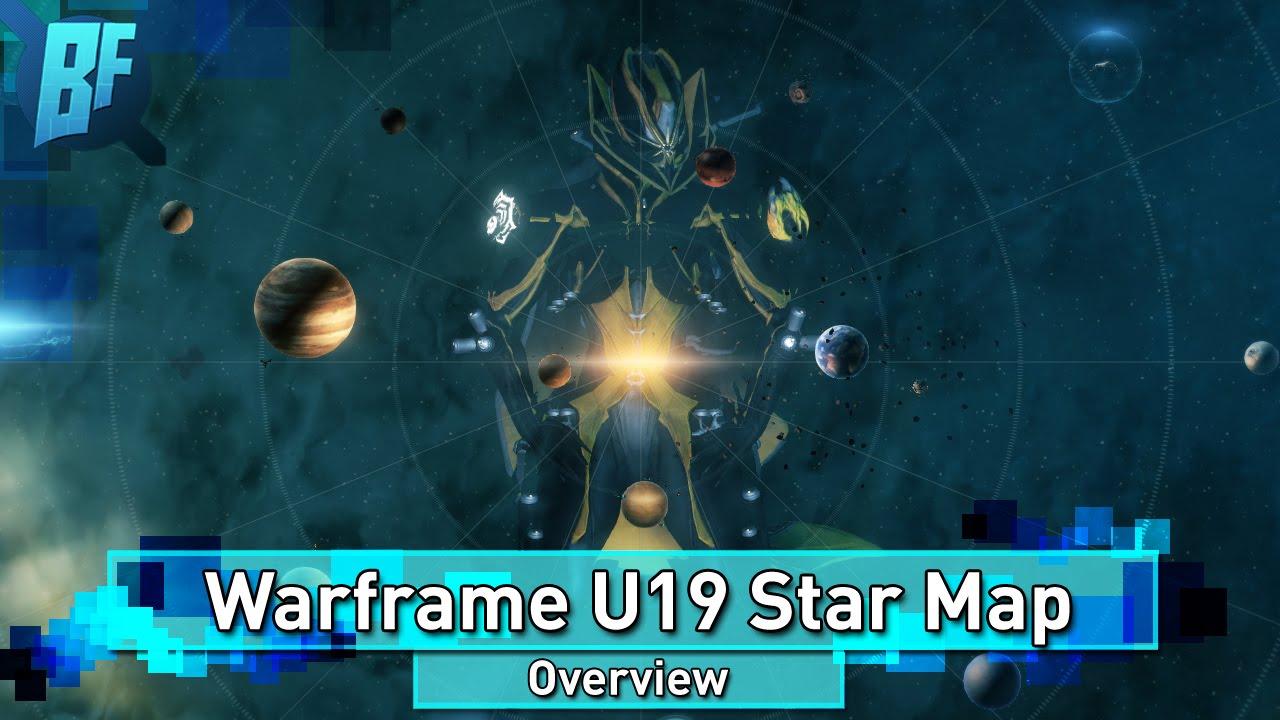 Warframe U19 Star Map Everything You Need To Know Youtube
