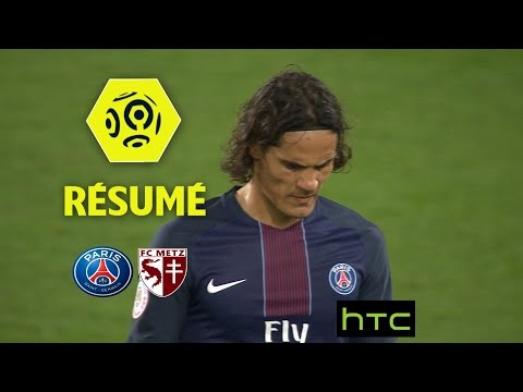 Paris Saint-Germain - FC Metz (3-0)  - Résumé - (PARIS - FCM) / 2016-17