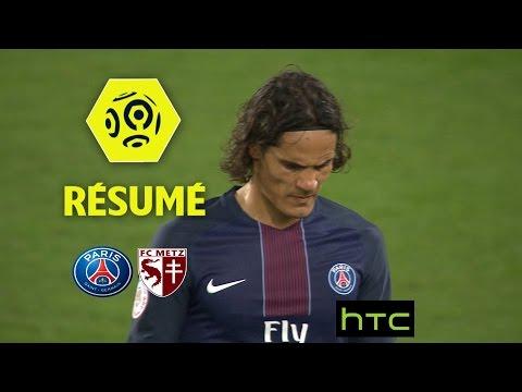 Paris Saint-Germain - FC Metz (3-0)  - Résumé - (PARIS - FCM) / 2016-17