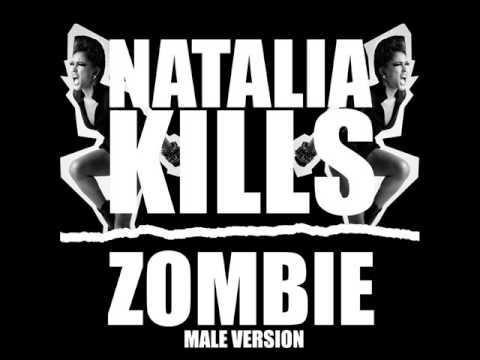 Natalia Kills - Zombie (Male Version)