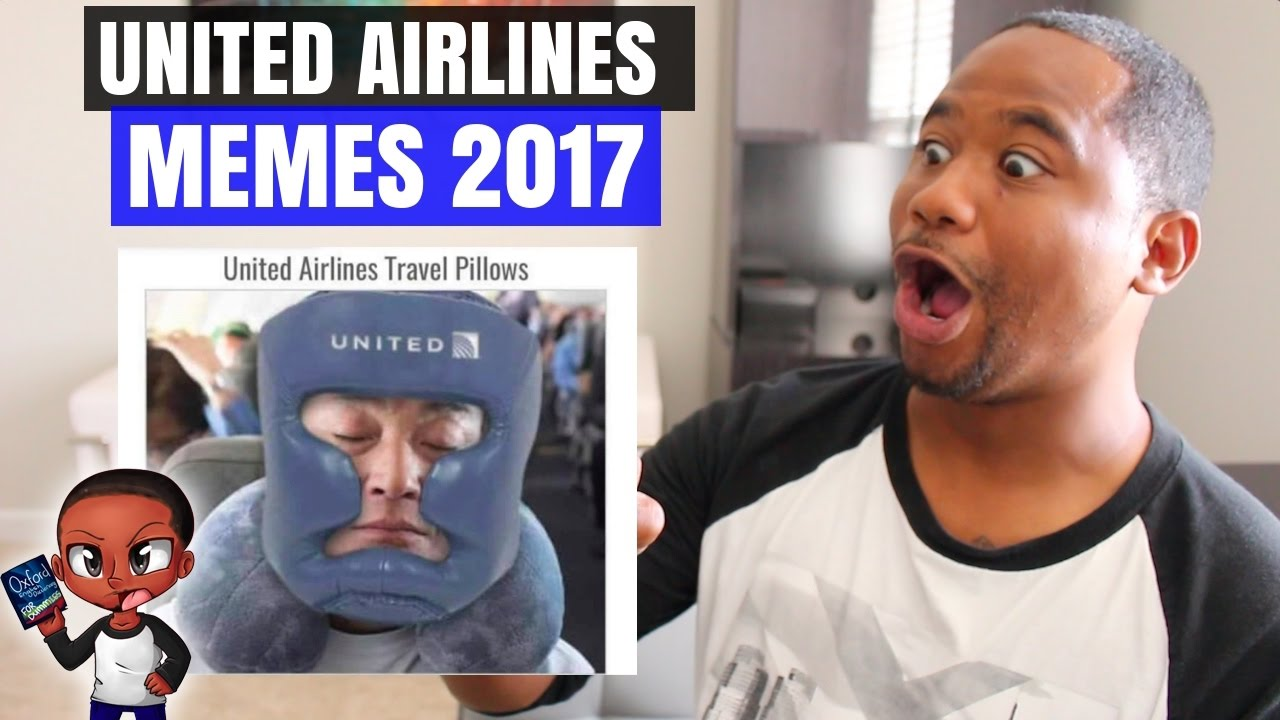 Funniest Memes Of All Time 2017 : United airlines memes & new mottos 2017 alonzo lerone youtube